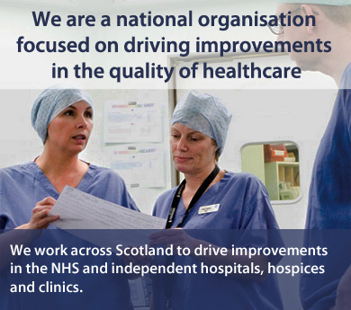 We are a national organisation focused on driving improvement in healthcare